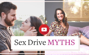 Are you falling for these top sex drive myths? | Vanessa Marin Sex Therapy