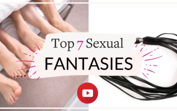 "The 7 most common fantasies, according to research! "" Vanessa Marin Sex Therapy"