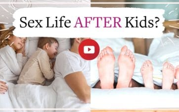 How to get your sex life back after having kids | Vanessa Marin Sex Therapy