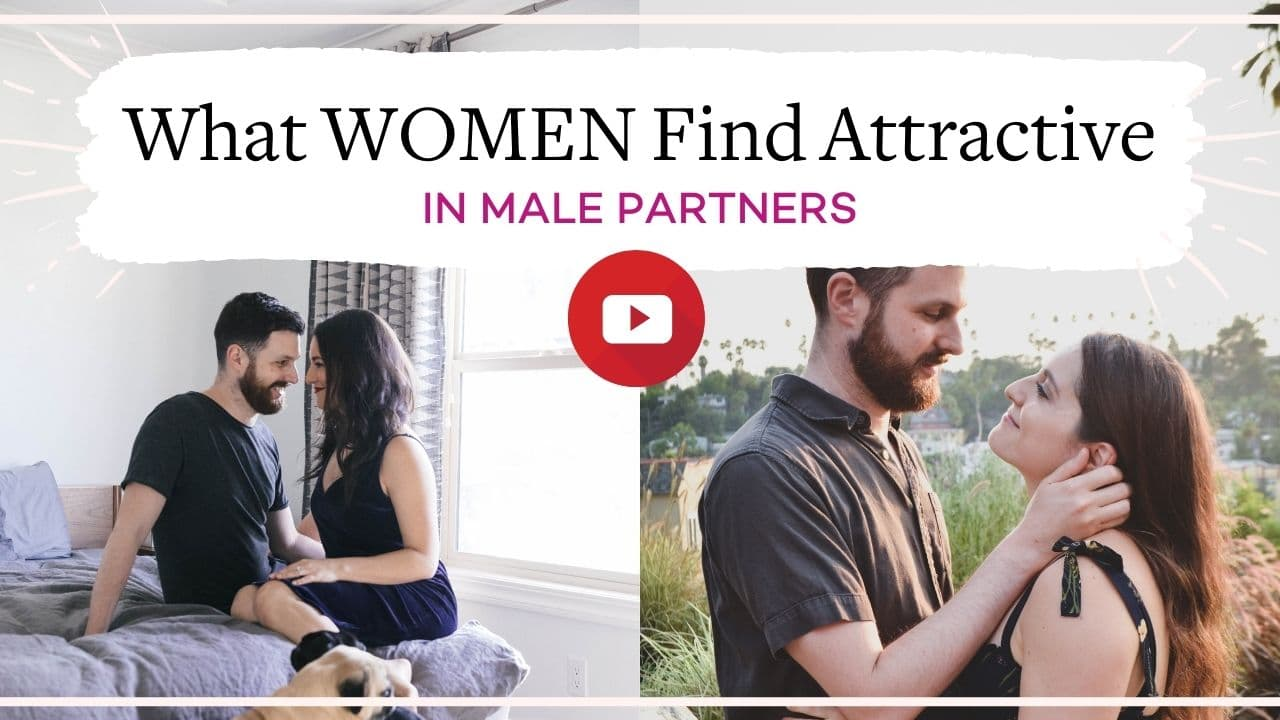 What women find most attractive in long-term male partners | Vanessa Marin Sex Therapy