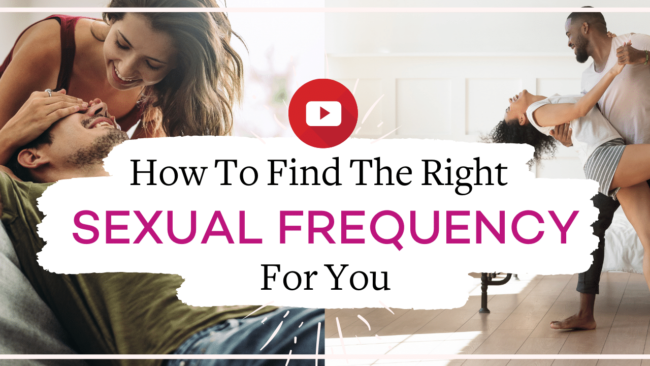 How to find the right sexual frequency for you | Vanessa Marin Sex Therapy