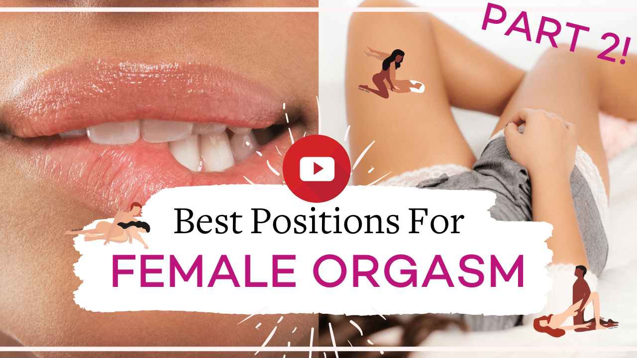 The best sex positions for female pleasure: Part two! | Vanessa Marin Sex Therapy
