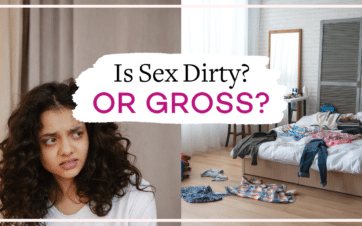 Sexual disgust: What to do when sex feels dirty or gross   Vanessa Marin Sex Therapy