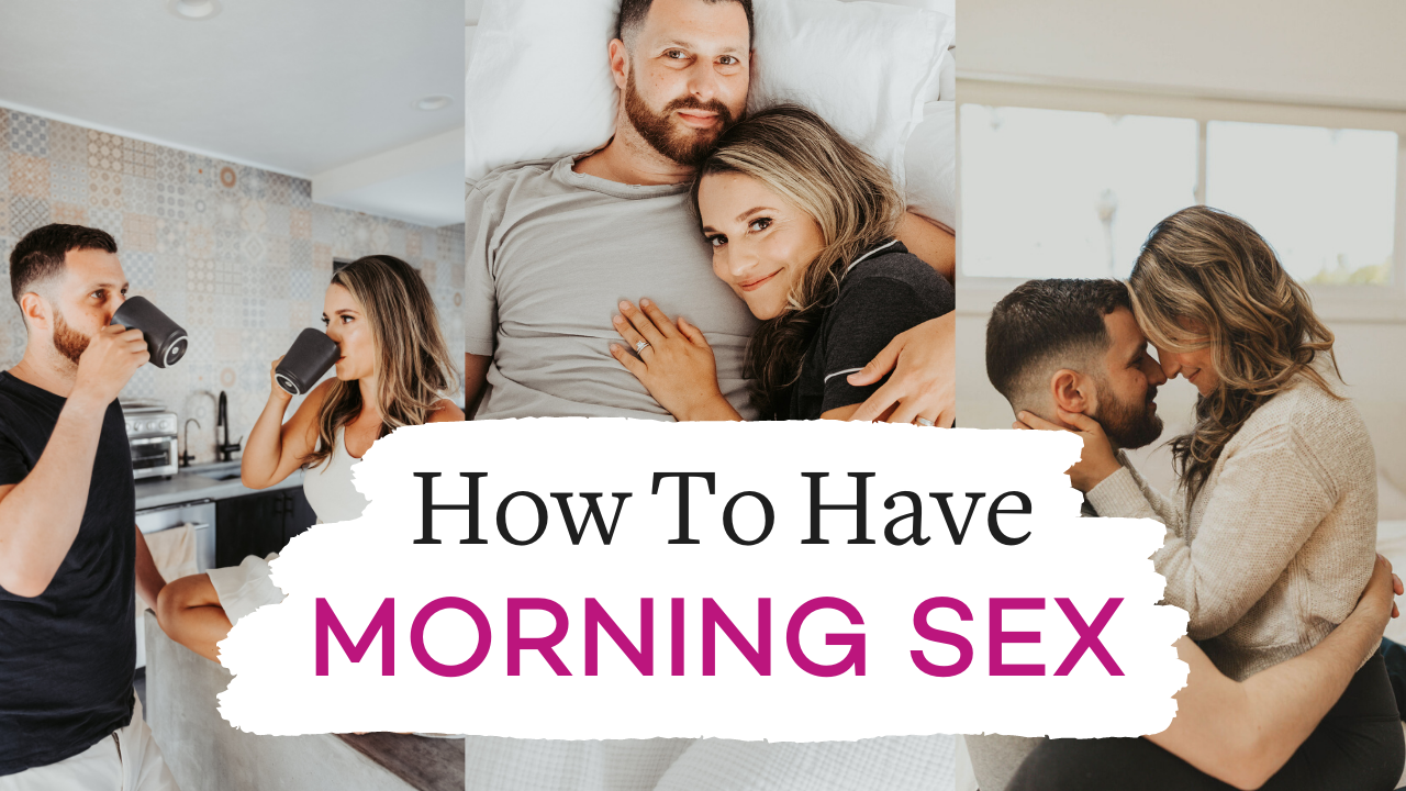 How To Have Morning Sex - Morning Sex Tips   Vanessa Marin Sex Therapy