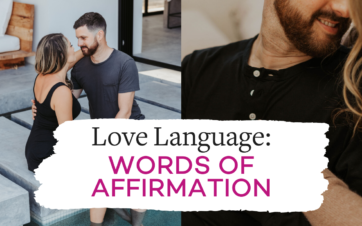 Love Language: Words of Affirmation | Vanessa Marin Sex Therapy